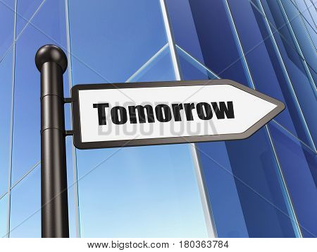 Time concept: sign Tomorrow on Building background, 3D rendering