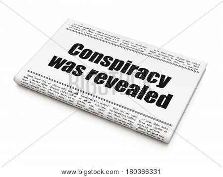 Politics concept: newspaper headline Conspiracy Was Revealed on White background, 3D rendering poster