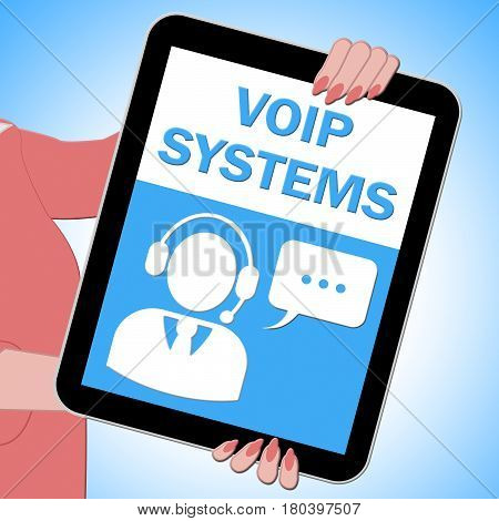 Voip Systems Tablet Shows Internet Voice 3D Illustration