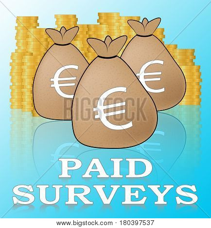 Euro Paid Surveys Means Market Research 3D Illustration