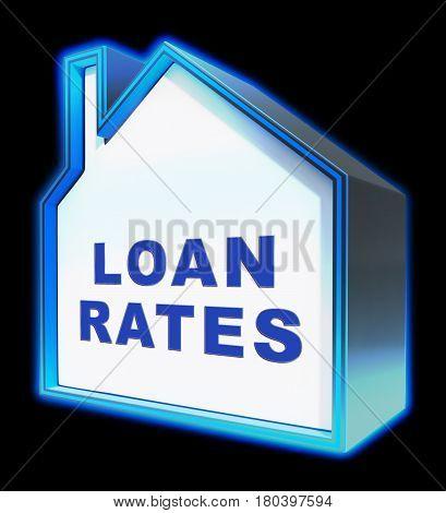 Home Loan Rates Represents Housing Credit 3D Rendering