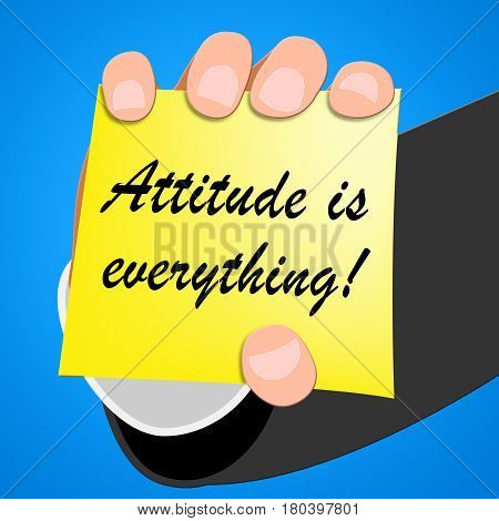 Attitude Is Everything Means Happy Positive 3D Illustration
