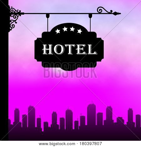 Hotel Lodging Means City Accomodation 3D Illustration