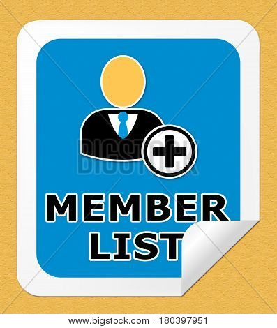 Member List Means Subscription Listing 3D Illustration