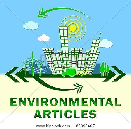 Environmental Articles Showing Eco Publication 3D Illustration