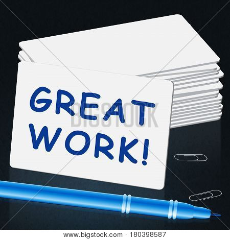 Great Work Card Shows Awesome Work 3D Illustration