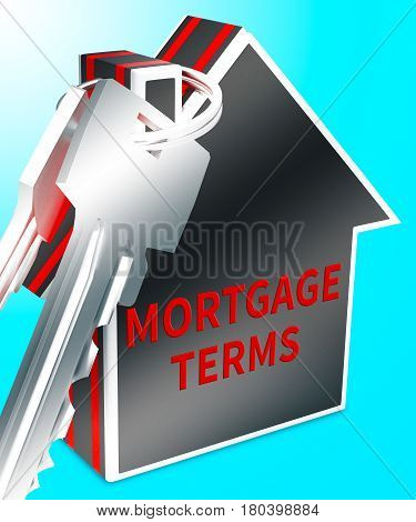 Mortgage Terms Represents Housing Loan 3D Rendering