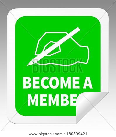 Become A Member Meaning Join Up 3D Illustration
