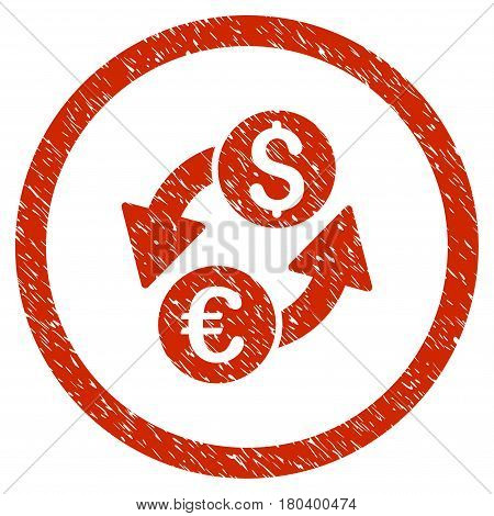 Euro Dollar Exchange grainy textured icon inside circle for overlay watermark stamps. Flat symbol with unclean texture. Circled vector red rubber seal stamp with grunge design.