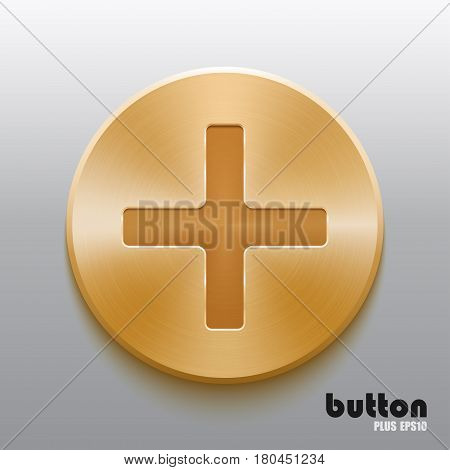 Round plus button with brushed golden metal texture isolated on gray background