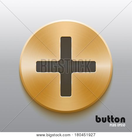 Round plus button with black symbol and brushed golden metal texture isolated on gray background