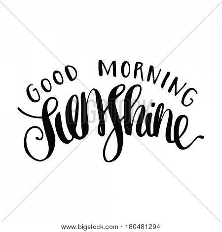 Quote on white - Good Morning Sunshine