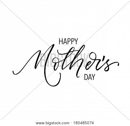 Happy Mother's day postcard. Ink illustration. Modern brush calligraphy. Isolated on white background.