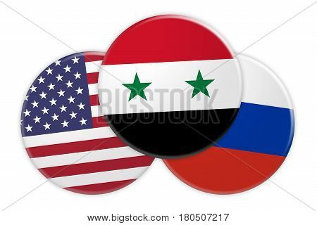 Syrian Civil War Concept Badges: USA Russia And Syria Flag Buttons 3d illustration