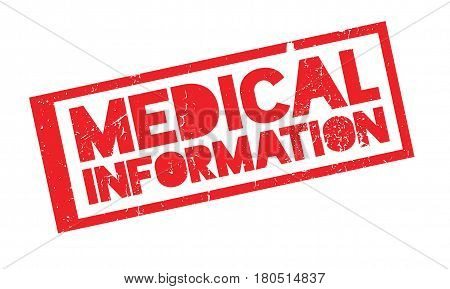 Medical Information rubber stamp. Grunge design with dust scratches. Effects can be easily removed for a clean, crisp look. Color is easily changed.