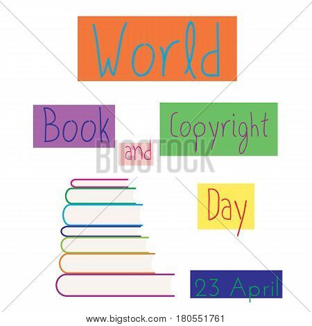 Stack of colored books vector illustration. World book andcopyright day