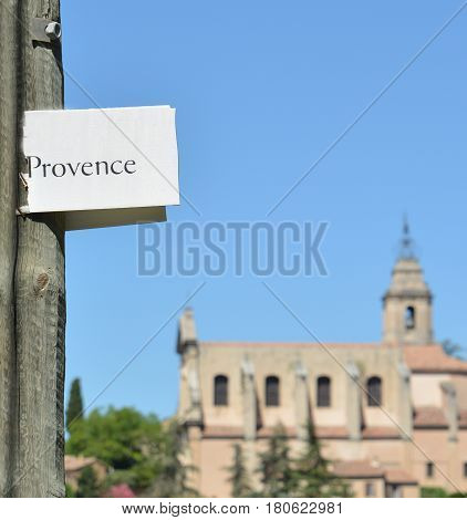 Pointer sign a region Provence. Focusing on the pointer