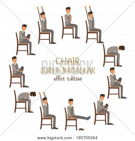 Round Vector Illustration Of Chair Sun Salutation Positions. Businessman In Suit Doing Yoga At Work.
