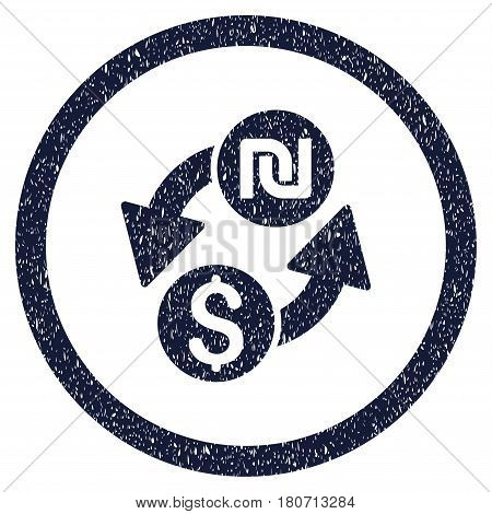 Dollar Shekel Exchange grainy textured icon inside circle for overlay watermark stamps. Flat symbol with unclean texture. Circled vector indigo blue rubber seal stamp with grunge design.