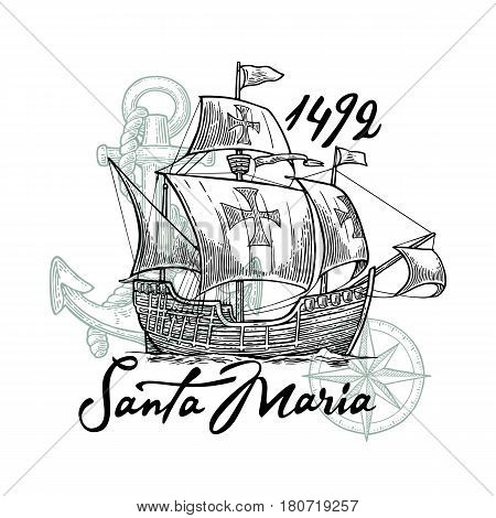 Sailing ship floating on the sea waves. Caravel Santa Maria. Compass rose and Hand drawn design element. Vintage black vector engraving illustration for poster Day Columbus