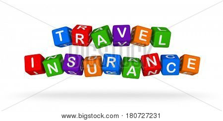 Travel Insurance Colorful Sign. Multicolor Toy Blocks 3D illustration isolated on white background.