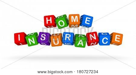 Home Insurance Colorful Sign. Multicolor Toy Blocks 3D illustration isolated on white background.
