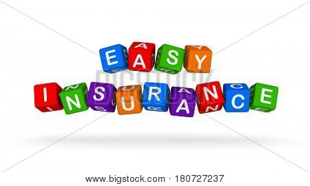Easy Insurance Colorful Sign. Multicolor Toy Blocks 3D illustration isolated on white background.