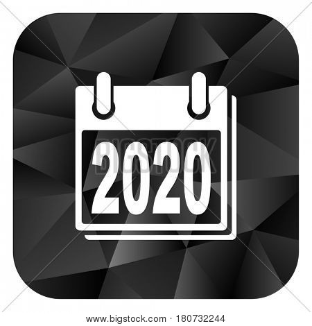 New year 2020 black color web modern brillant design square internet icon on white background.