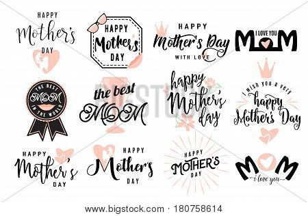Vector illustration of logo set emblem for happy mother day holiday greeting with lettering typography text phrase I love you, the best mom isolated on white background
