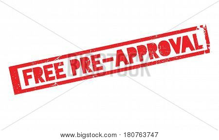 Free Pre-Approval rubber stamp. Grunge design with dust scratches. Effects can be easily removed for a clean, crisp look. Color is easily changed.