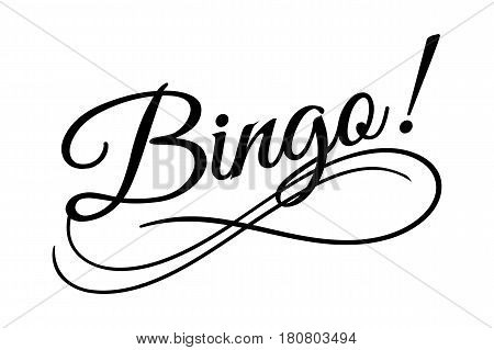 Bingo sign. Vector illustration. Beautiful typography banner lettering word text vector design. Greeting invite poster card hand drawn ink black art brush white isolated background