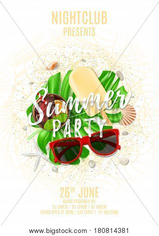 Beautiful summer party poster. Top view on composition with seashells, sun glasses, fresh cocktail, ice cream. Vector illustration with ornament from seashells and sea stars. Invitation to nightclub.
