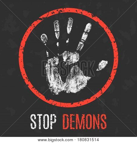 Vector illustration. Paranormal phenomena: stop demons sign.