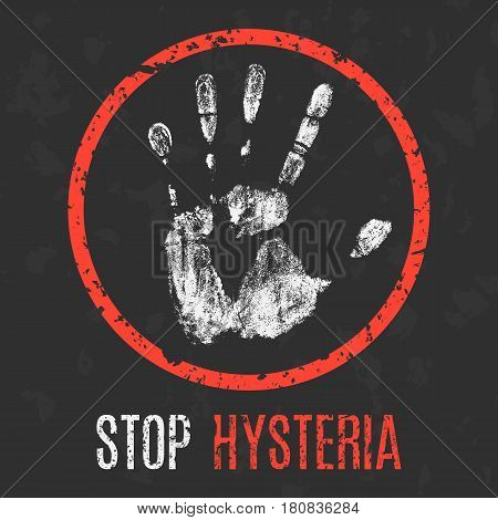 Conceptual vector illustration. The medical diagnosis. Stop hysteria.