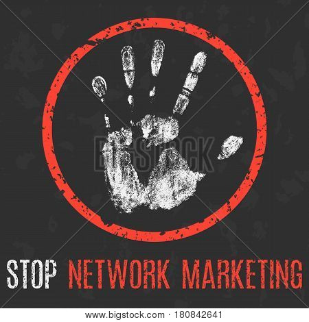 Vector illustration. Social problems of humanity. Stop network marketing.