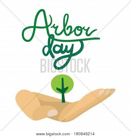 Save Our Planet Concept with tree in human hand. Arbor Day Greeting for sticker banner and flyer. Vector