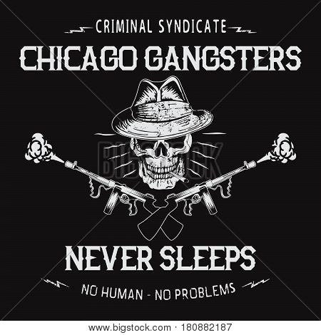 chicago gangsters label.Bandit in the form of skull.Creative criminal emblem for different prints or typography