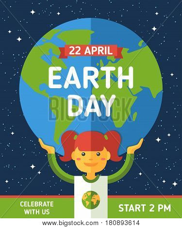 Girl holding globe, flat design. Happy Earth day poster with place for text. Vector illustration. Earth in space with stars. Save the planet concept. Go green.