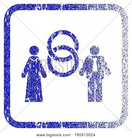 Marriage Persons textured icon for overlay watermark stamps. Blue vectorized texture. Flat vector symbol with unclean design inside rounded square frame. Framed blue rubber seal stamp imitation.