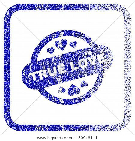 True Love Stamp Seal textured icon for overlay watermark stamps. Blue vectorized texture. Flat vector symbol with dirty design inside rounded square frame. Framed blue rubber seal stamp imitation.