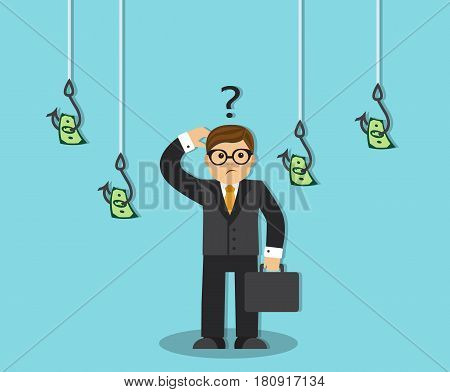 Businessman thinks and sees money-bait hanging on hook