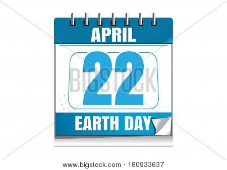 Earth Day date in the calendar. 22 April. Blue wall calendar. Vector illustration isolated on white background