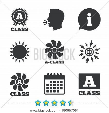 A-class award icon. A-class ventilation sign. Premium level symbols. Information, go to web and calendar icons. Sun and loud speak symbol. Vector