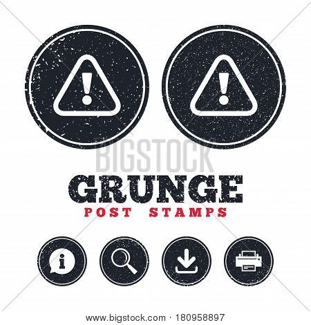 Grunge post stamps. Attention sign icon. Exclamation mark. Hazard warning symbol. Information, download and printer signs. Aged texture web buttons. Vector