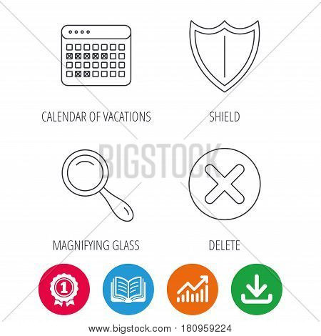 Calendar, magnifying glass and delete icons. Shield linear sign. Award medal, growth chart and opened book web icons. Download arrow. Vector