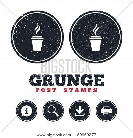 Grunge post stamps. Coffee glass sign icon. Hot coffee button. Hot tea drink with steam. Takeaway. Information, download and printer signs. Aged texture web buttons. Vector