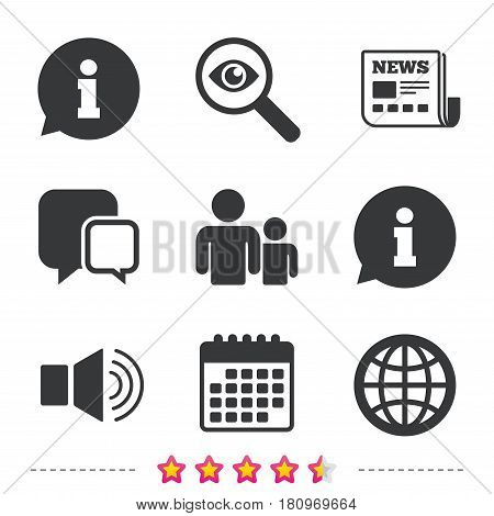 Information sign. Group of people and speaker volume symbols. Internet globe sign. Communication icons. Newspaper, information and calendar icons. Investigate magnifier, chat symbol. Vector