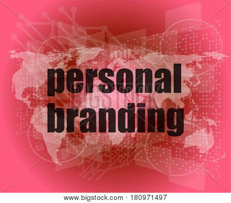 Marketing Concept: Words Personal Branding On Digital Touch Screen