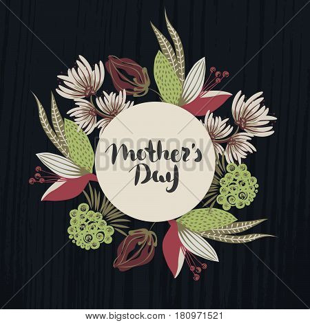 Happy Mother's day. Lettering in frame. Spring holiday. Floral round frame. Hand drawn flowers around circle. Can be used for card postcard invitation banner advertising.Vector illustration eps10
