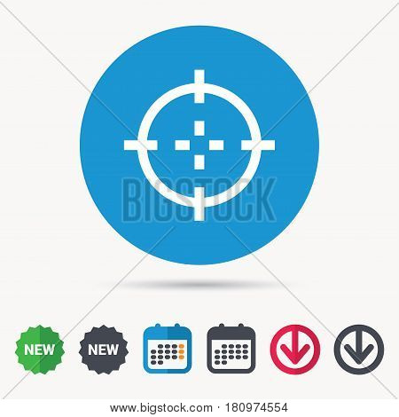 Target icon. Crosshair aim symbol. Calendar, download arrow and new tag signs. Colored flat web icons. Vector